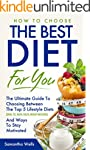 Healthy Diet: The Ultimate Guide To C...