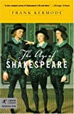 The Age of Shakespeare (Modern Library Chronicles)