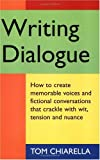 Writing Dialogue (1884910327) by Tom Chiarella