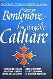 echange, troc GEORGES BORDONOVE - Les grandes heures de l'histoire de france. la tragedie cathare