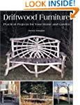 Driftwood Furniture: Practical Projec...