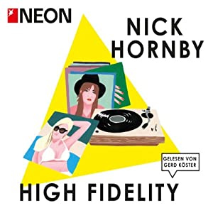 High Fidelity (NEON Edition) Hörbuch