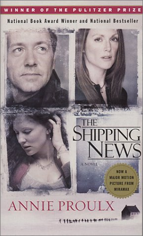 The Shipping News : A Novel, Annie Proulx