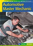 img - for Automotive Master Mechanic (Career Exploration) book / textbook / text book