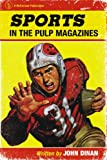 img - for Sports in the Pulp Magazines book / textbook / text book
