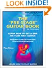 The Pre-Stage Guitar Book: Learn How Get a Grip on Your First Guitar! Learn How to Play
