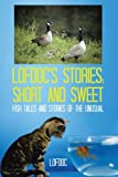img - for Lofdoc's Stories: Short and Sweet: Fish Tales and Stories of the Unusual book / textbook / text book