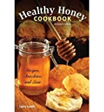 img - for By Larry Lonik Healthy Honey Cookbook: Recipes, Anecdotes, and Lore, (2nd Second Edition) [Paperback] book / textbook / text book