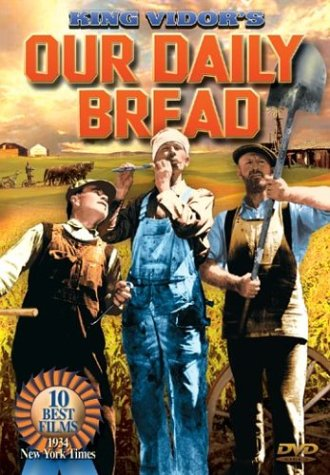 King Vidor's Our Daily Bread [Import]
