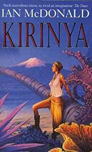 Kirinya by Ian McDonald