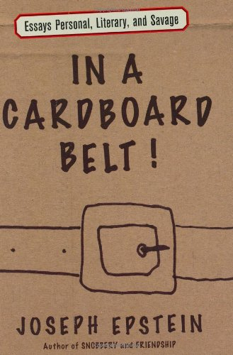 In a Cardboard Belt!: Essays Personal, Literary, and Savage