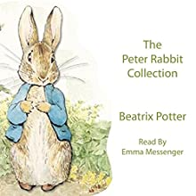Peter Rabbit Audiobook by Beatrix Potter Narrated by Emma Messenger