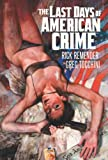img - for Last Days of American Crime book / textbook / text book