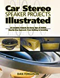 Car Stereo Speaker Projects Illustrated (Tab Electronics Technical Library)