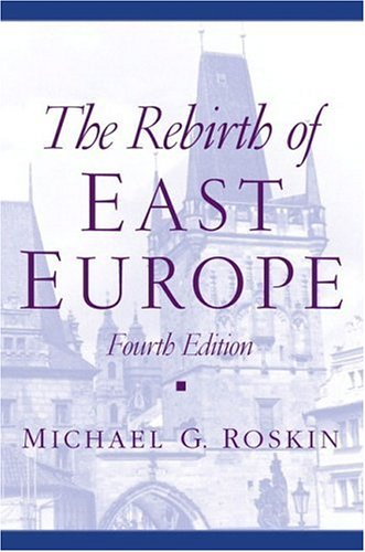The Rebirth of East Europe (4th Edition)