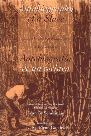 Autobiography of a Slave Autobiografia de un esclavo...