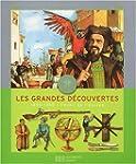 GRANDES DÉCOUVERTES (LES) 1450-1550