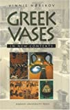 img - for Greek Vases in New Contexts: The Collecting and Trading of Greek vases - An Aspect of the Modern Reception of Antiquity book / textbook / text book