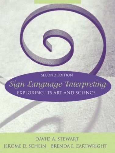 Sign Language Interpreting: Exploring Its Art and Science...