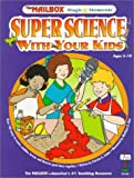 Super Science With Your Kids (Magic Moments)