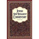 Jewish New Testament Commentary: A Companion Volume to the Jewish New Testament ~ David H. Stern