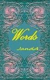 Words -- by JandA