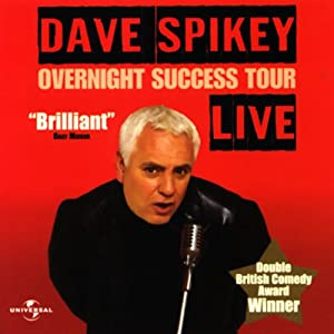 Overnight Success Tour: Live | [Dave Spikey]