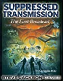 Suppressed Transmission: The First Broadcast (1556344236) by Kenneth Hite