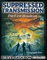Suppressed Transmission: The First Broadcast