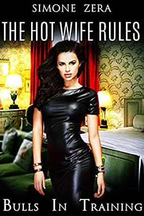 the hot wife rules bulls in training ebook simone zera