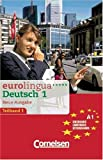 img - for Eurolingua Teilband 1 des Gesamtbandes 1. Audio-Kassette book / textbook / text book