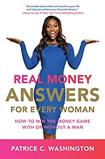 Book Cover: Real Money Answers for Every Woman: How to Win the Money Game With or Without A Man