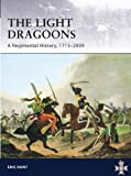 img - for Light Dragoons - A Regimental History, 1715-2009 (General Military) book / textbook / text book