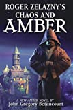 Chaos and Amber (Bk. 2)
