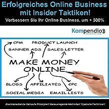 Erfolgreiches Online-Business mit Insider-Taktiken: Verbessern Sie Ihr Online-Business um +500% Hörbuch von Alessandro Dallmann Gesprochen von: Michael Freio Haas