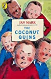 The Coconut Quins (Young Puffin Confident Readers) (0140378596) by Jan Mark
