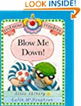 Blow Me Down! (Red Nose Readers)