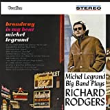 echange, troc Michel Legrand - Plays Richard Rogers - Broadway Is My Beat