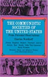 The Communistic Societies of the United States:  Economic Social and Religious Utopias of the Nineteenth Century (0486215806) by Charles Nordhoff