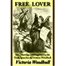 Free Lover: Sex, Marriage and Eugenics in the Early Speeches of Victoria Woodhull