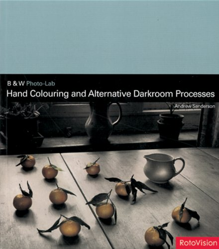 Handcolouring and Alternative Darkroom Processes (B & W Photo-lab)
