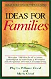 Ideas for Families (1561480762) by Good, Phyllis Pellman