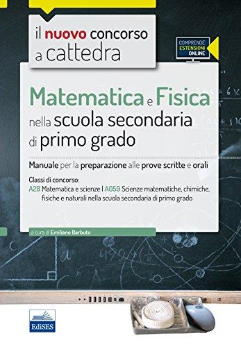 CC429 Matematica e Fisica nella scuola secondaria di I grado Per la classe A28 A059 Con espansione online PDF