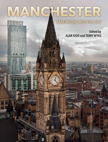 Manchester Limited Edition: Making the Modern City