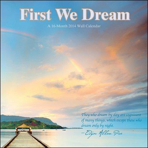First We Dream 2014 Wall Calendar