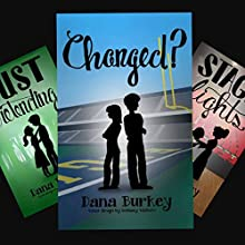 Changed?: Hearts to Follow, Book 2 Audiobook by Dana Burkey Narrated by Brittany Morgan Williams