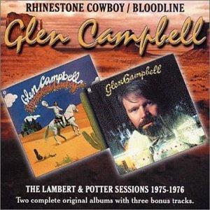 Glen Campbell - Rhinestone Cowboy/Bloodline - Zortam Music