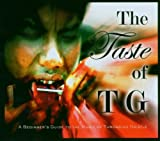 The Taste of Tg: a Beginners..