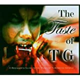 The Taste of TG: A Beginner's Guide to the Music of Throbbing Gristleby Throbbing Gristle