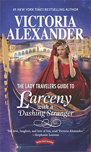 Book Cover: The Lady Travelers Guide to Larceny With a Dashing Stranger